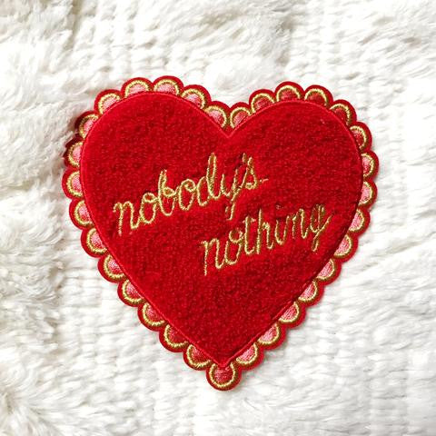 Nobody's Nothing Chenille Heart Patch