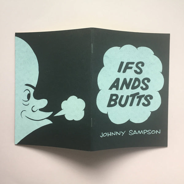Ifs Ands Butts Zine