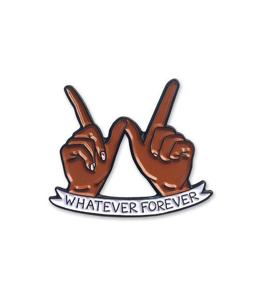 Whatever Forever Pin Brown