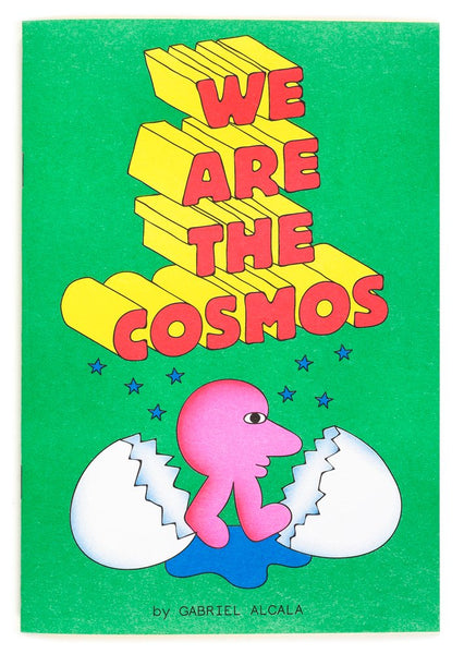 We Are The Cosmos Zine by Gabriel Alcala