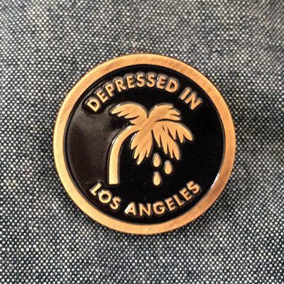 Depressed In Los Angeles Pin