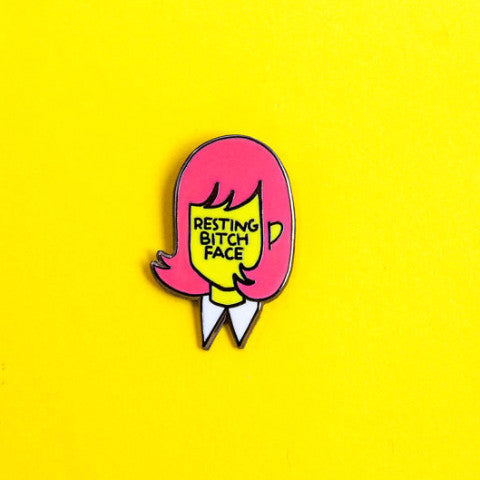 Resting Bitch Face Pin - Pink