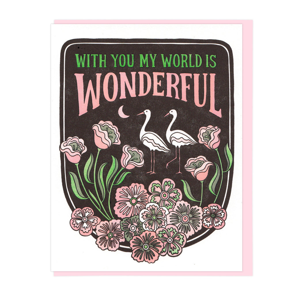 With You My World Is Wonderful Card