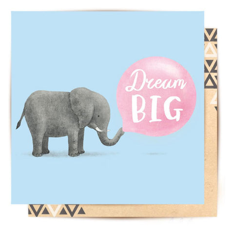 Greeting Card Dream Big