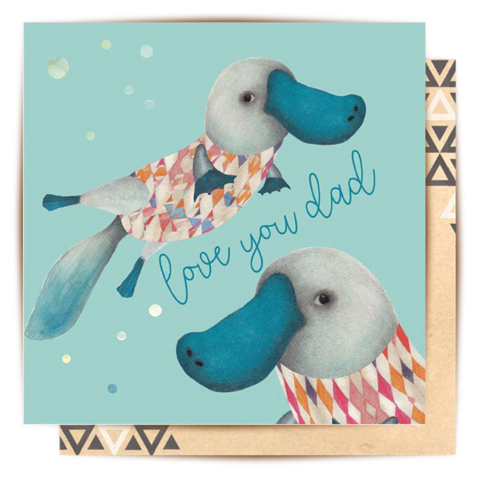 Greeting Card Love You Dad Platypus