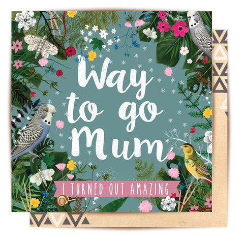 Greeting Card Way To Go Mum