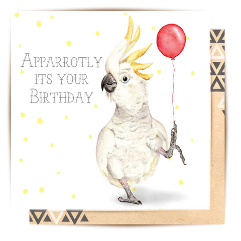 Greeting Card apparrotly its your birthday