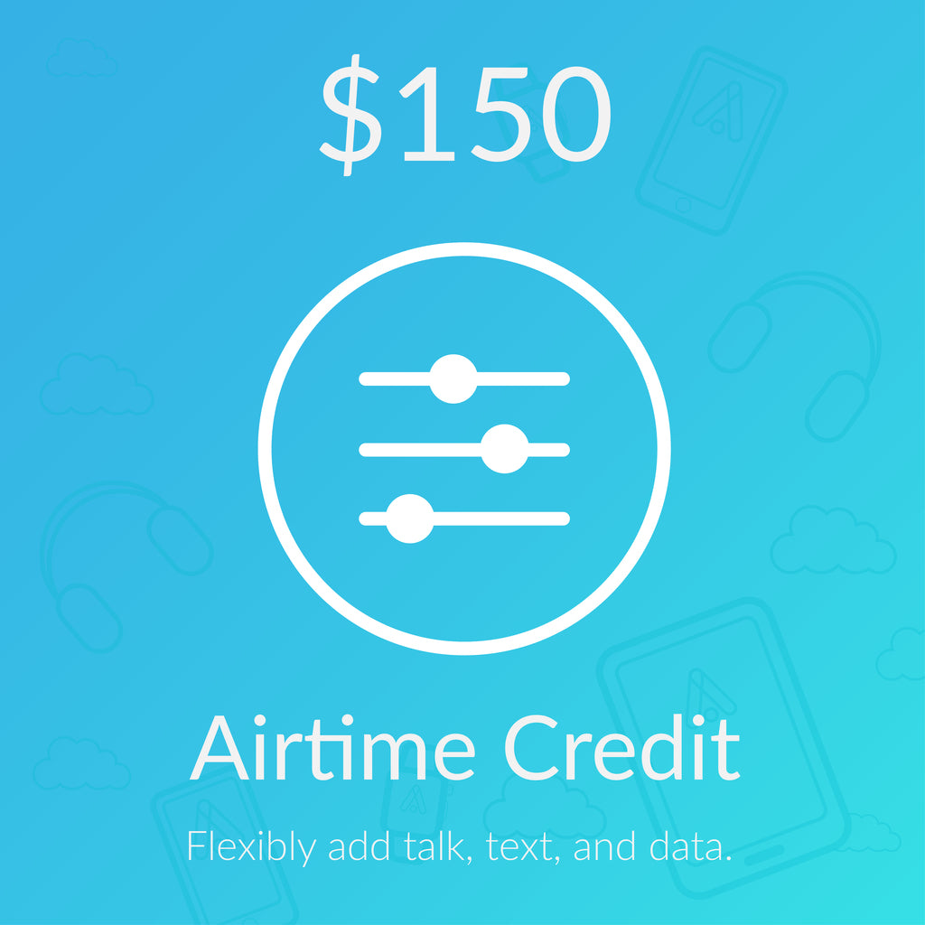 $150 In Airtime Credit