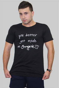 You Better T-shirt Man - theorganictshirt