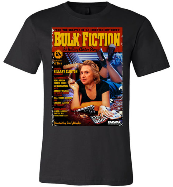 Anti-Hillary Bulk Fiction Canvas Unisex T-Shirt - by DV8s.com