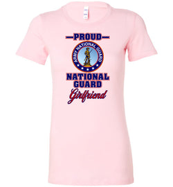 Proud National Guard Girlfriend Women's T-Shirt
