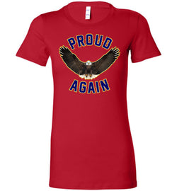 Proud Again Women's T-Shirt
