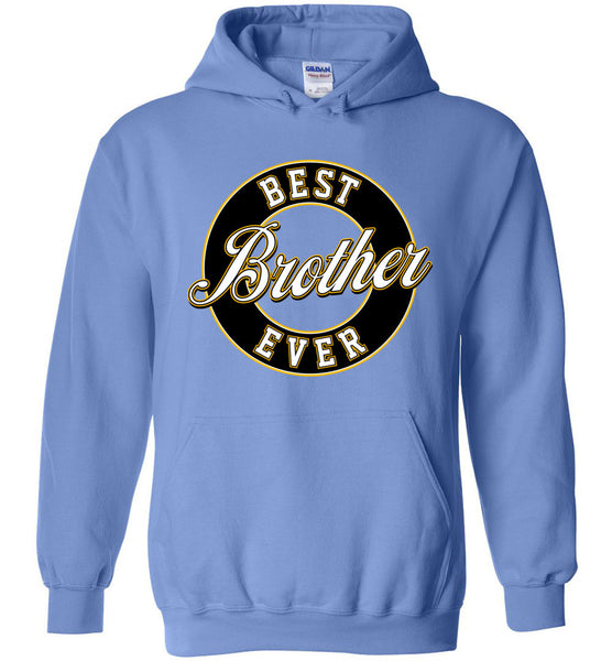 Best Brother Ever Hoodie (Youth Sizes)