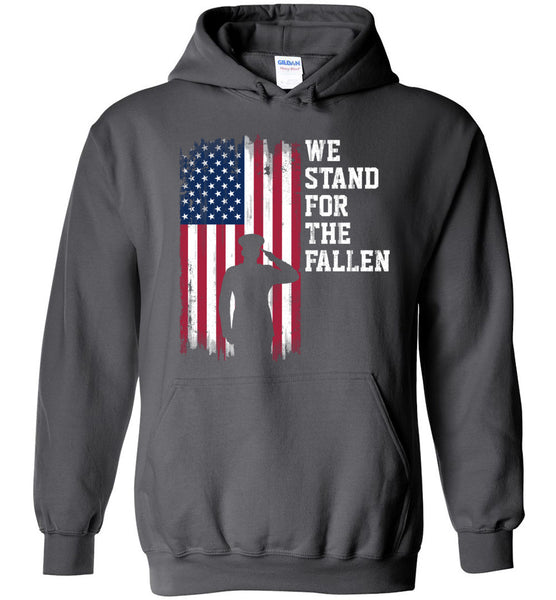 We Stand for the Fallen Hoodie