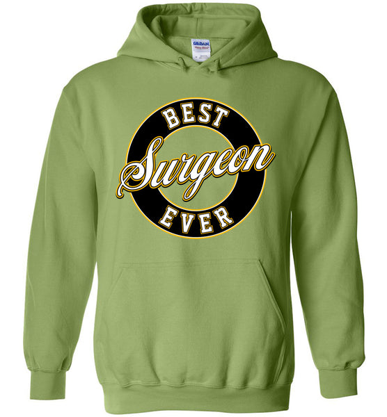 Best Surgeon Ever Hoodie