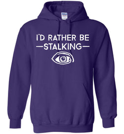 I'd Rather Be Stalking Gildan Heavy Blend Hoodie - by DV8s.com