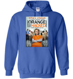 Anti-Hillary Orange 'Cuz She Got Hacked Hoodie