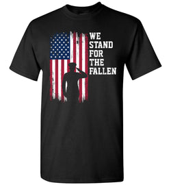 We Stand for the Fallen T-Shirt