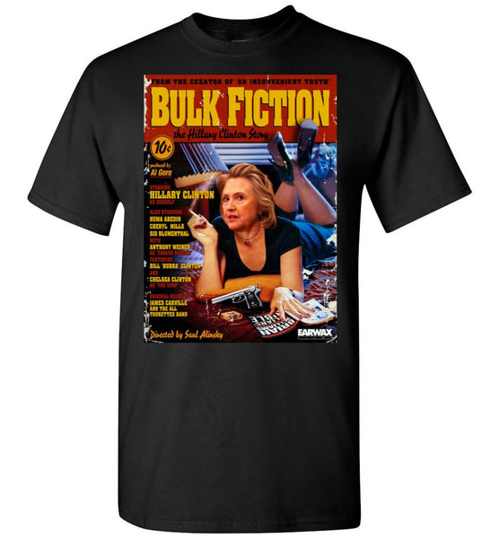 Anti-Hillary Bulk Fiction Gildan Short-Sleeve T-Shirt - by DV8s.com