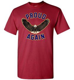 Proud Again T-Shirt