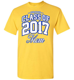 Proud Class of 2017 Mom T-Shirt
