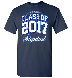 Proud Class of 2017 Stepdad T-Shirt