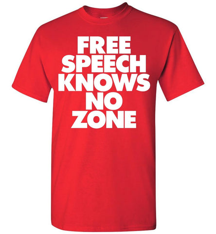 Free Speech Knows No Zone T-Shirt