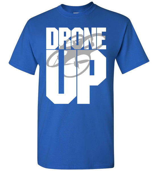 Drone Up T-Shirt - by DV8s.com