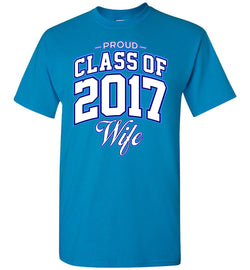 Proud Class of 2017 Wife T-Shirt