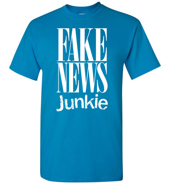 Fake News Junkie T-Shirt