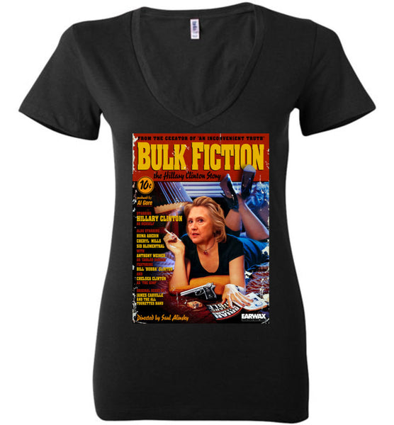 Anti-Hillary Bulk Fiction Bella Ladies Deep V-Neck Tee - by DV8s.com