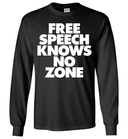 Free Speech Knows No Zone Gildan Long-Sleeve T-Shirt - by DV8s.com