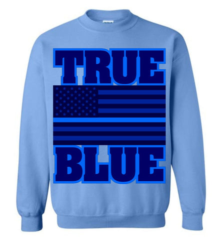 TRUE BLUE Sweatshirt