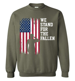 We Stand for the Fallen Sweatshirt
