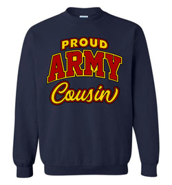 Proud Army Cousin Sweatshirt