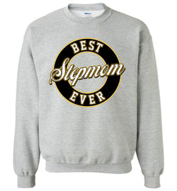 Best Stepmom Ever Sweatshirt