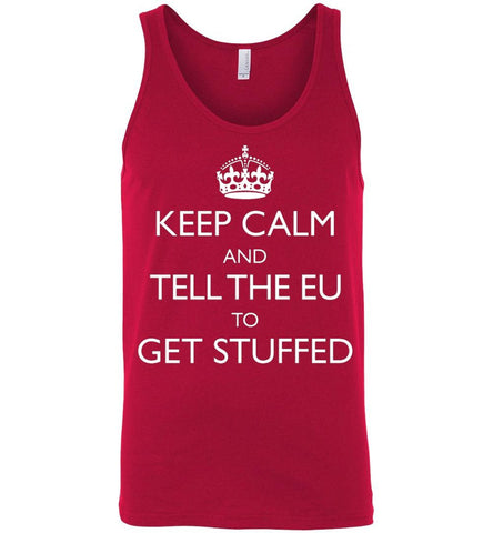 Keep Calm and Tell the EU to Get Stuffed Unisex Tank (UK Vest) - by DV8s.com