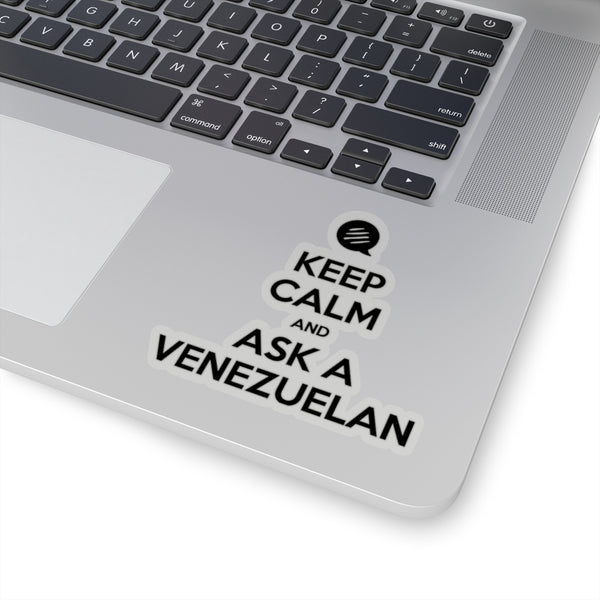 #KeepCalm #AskAVenezuelan Kiss-Cut Stickers