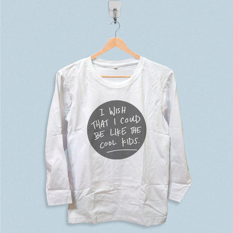 Long Sleeve T-shirt - Cool Kids Echosmith Lyrics