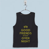 Men's Basic Tank Top - Good Friends Stay Over Night Quotes