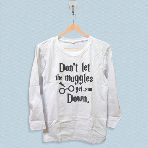 Long Sleeve T-shirt - Harry Potter Dont Let The Muggles Get You Down