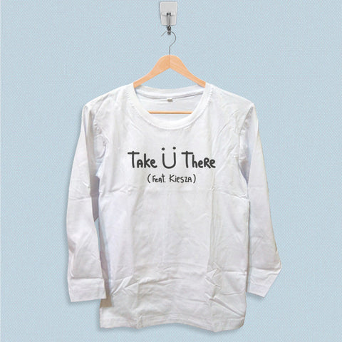 Long Sleeve T-shirt - Jack U Take U There