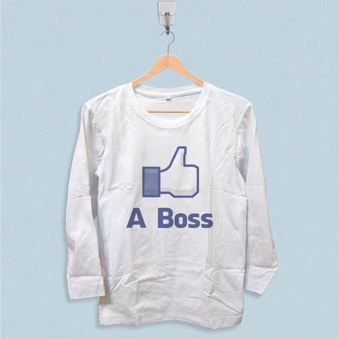 Long Sleeve T-shirt - Like a Boss