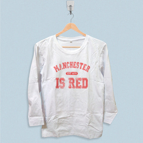 Long Sleeve T-shirt - Manchester is Red