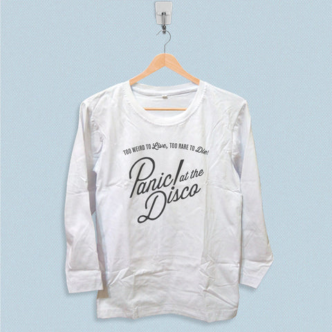 Long Sleeve T-shirt - Panic at The Disco Too Weird to Live Too Rare to Die