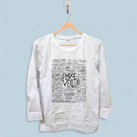 Long Sleeve T-shirt - Pierce The Veil Quote