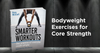 Bodyweight exercises for core strength