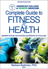 ACSM's Complete Guide to Fitness and Health, Second Edition