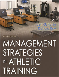 Management Strategies in Athletic Training, Fifth Edition