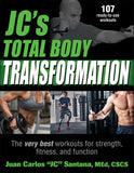 JC's Total Body Transformation
